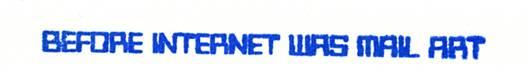 http://revista.escaner.cl/files/u202/_BEFORE-INTERNET-WAS-MAIL-ART_VITTORE-BARONI_2.jpg